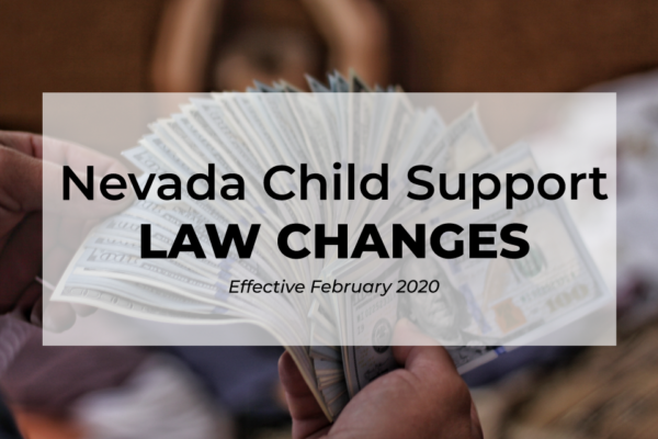 Nevada-Child-Support-Law-Changes-Effective-February-2020