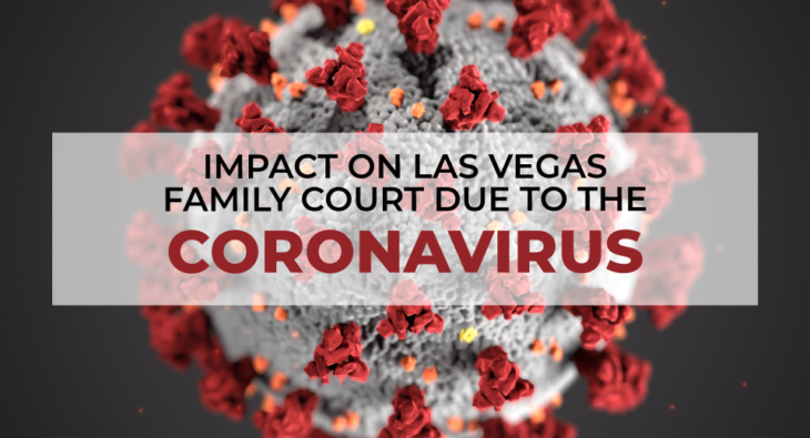 Impact-on-Las-Vegas-Family-Court-Due-to-The-Coronavirus